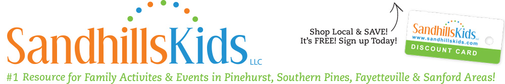 Sandhills things for kids NC Moore, Lee, Cumberland, Richmond, Hoke NC